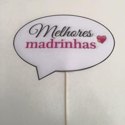 """Imagens de PLACA """"MELHORES MADRINHAS"""""""