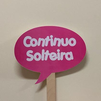 """Imagens de PLACA """"CONTINUO SOLTEIRA"""""""