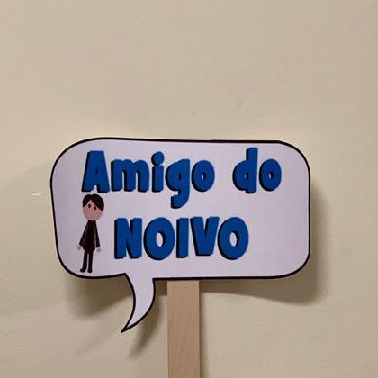 """Imagens de PLACA """"AMIGO DO NOIVO"""""""
