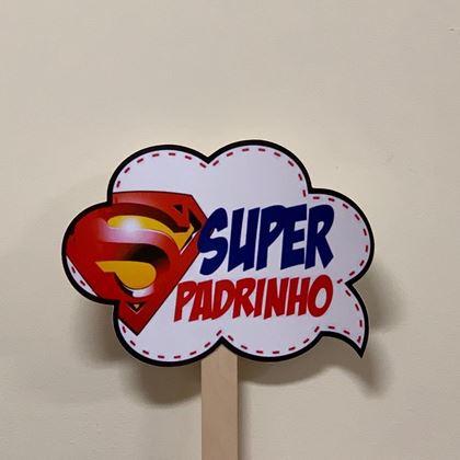 """Imagens de PLACA """"SUPER PADRINHO"""""""