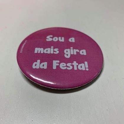 Imagens de CRACHÁ COM ALFINETE SOU A MAIS GIRA DA FESTA