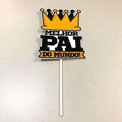Imagens de TOPPER MELHOR PAI DO MUNDO